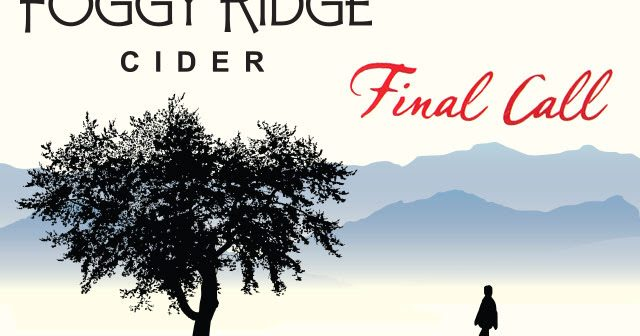 Final Call: Foggy Ridge Cider's Final Cider Release
