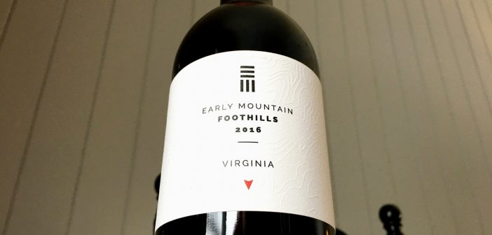 REVIEW: Early Mountain Vineyards 2016 Foothills