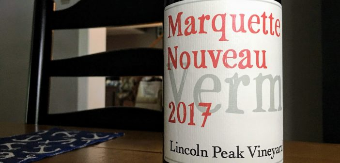 REVIEW: Lincoln Peak Vineyard 2017 Marquette Nouveau