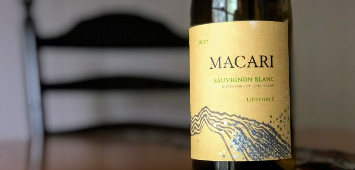 "REVIEW: Macari Vineyards 2017 ""Lifeforce"" Sauvignon Blanc"