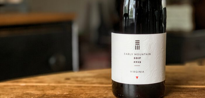 "REVIEW: Early Mountain Vineyards 2019 ""Soif"""